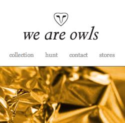 We Are Owls /  の最新アイテムを個人輸入・海外通販