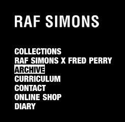 RAF SIMONS / ラフシモンズ  の最新アイテムを個人輸入・海外通販