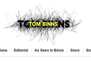 TOM BINNS / トムビンス の最新アイテムを個人輸入・海外通販