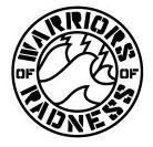 Warriors of Radness / ウォーリアーズ オブ ラッドネスの最新アイテムを個人輸入・海外通販